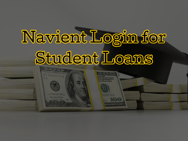 Navient Login for Student Loans